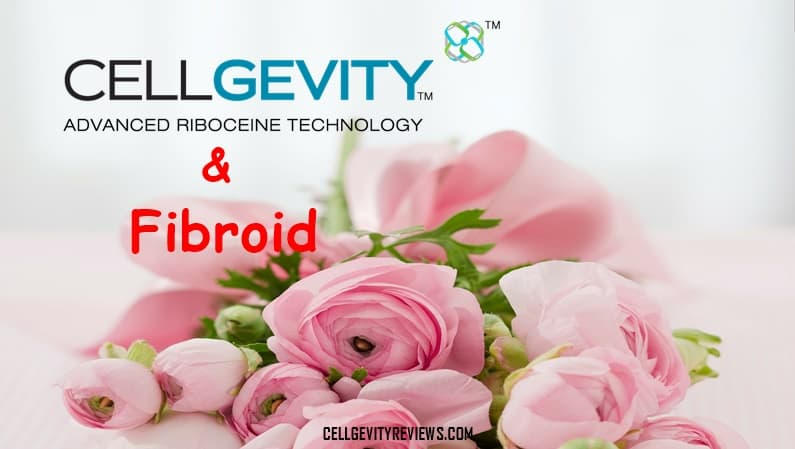 Cellgevity and Fibroid