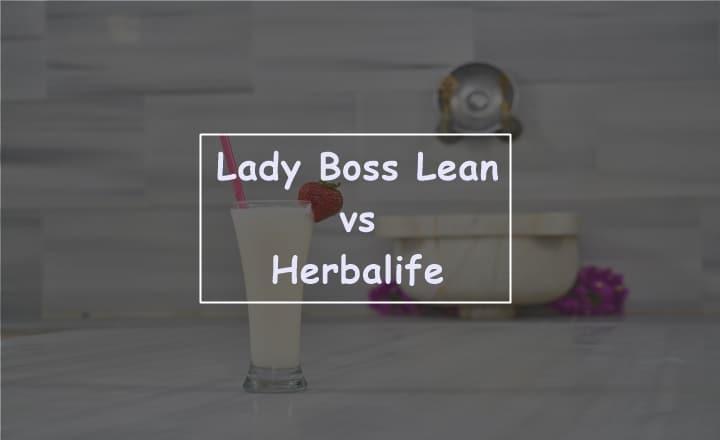 LadyBoss Lean vs Herbalife