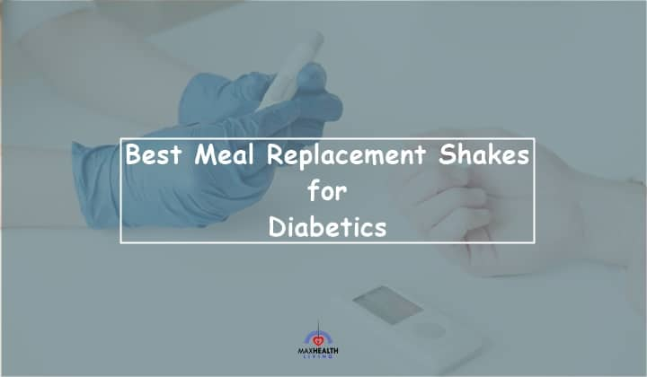 Meal Replacement Shakes for Diabetics