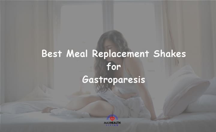 Meal Replacement Shakes for Gastroparesis