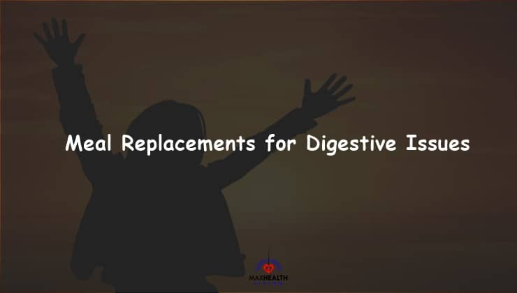 Meal Replacement for Digestive Issues