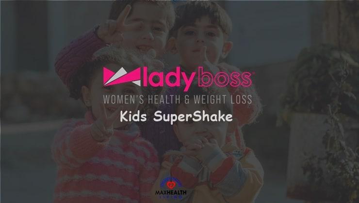 Lady Boss Kids SuperShake