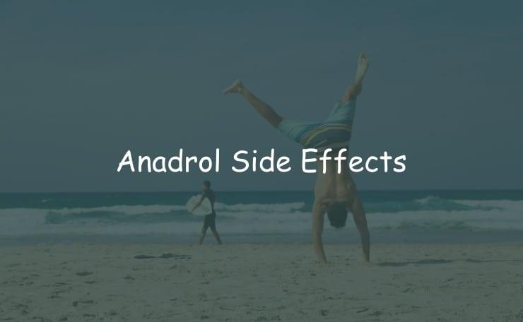 Anadrol Side Effects