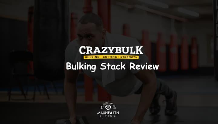 CrazyBulk Bulking Stack Review