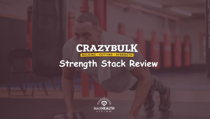 CrazyBulk Strength Stack Review