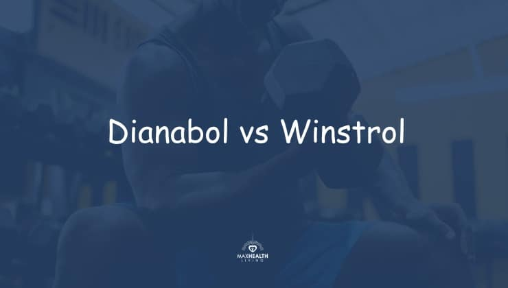 Dianabol vs Winstrol