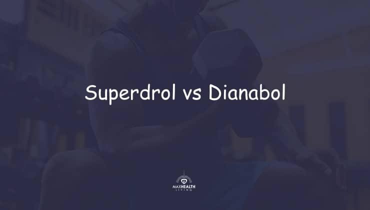 Superdrol vs Dbol